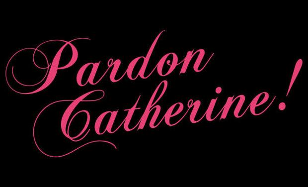 Visueel van project Pardon Catherine ! - Avignon 2015