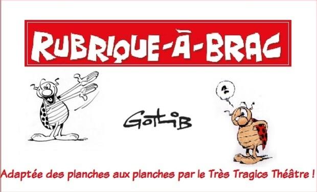 Visuel du projet La Rubrique-à-Brac : des planches aux planches ! spectacle adapté de Marcel Gotlib