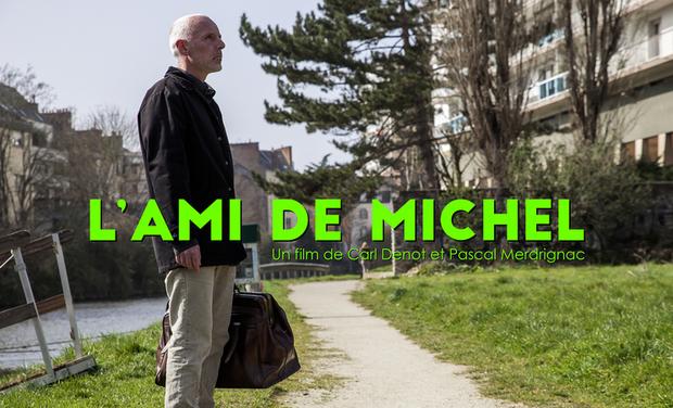 Visuel du projet Court métrage L'ami de Michel, Rennes.
