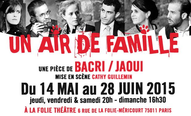 Visuel du projet UN AIR DE FAMILLE... Un peu, beaucoup, À LA FOLIE Théâtre