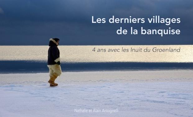 """Project visual Participez au projet d'édition du livre """"Les derniers villages de la banquise"""""""
