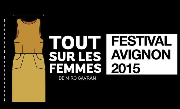 Visuel du projet Tout sur les Femmes... En piste pour le Festival d'Avignon!