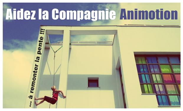 Visuel du projet Aidez la Compagnie Animotion à remonter la pente !