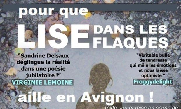 Visuel du projet LISE DANS LES FLAQUES au festival d'Avignon !
