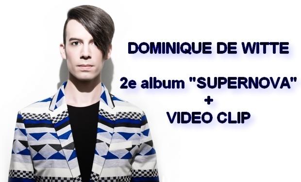 """Visuel du projet DOMINIQUE DE WITTE - 2e album """"SUPERNOVA"""""""