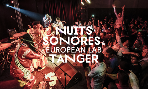Project visual Nuits sonores & European Lab Tanger