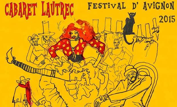 Visuel du projet Cabaret Lautrec - Avignon 2015