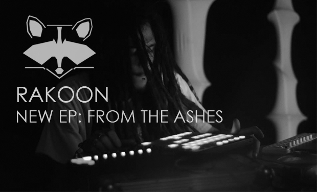 Visuel du projet Rakoon - From The Ashes EP