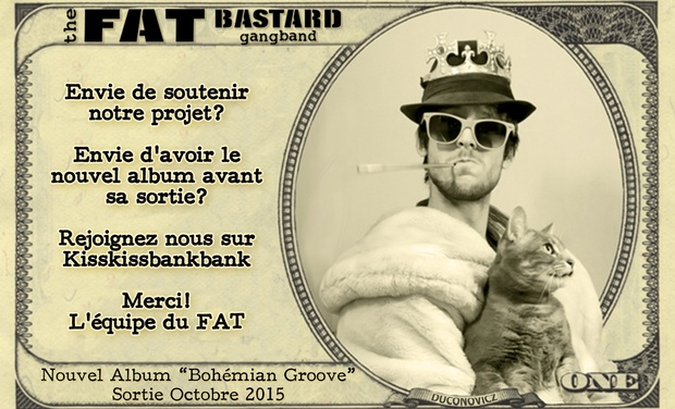 "Visuel du projet The Fat Bastard Gang Band - Nouvel Album ""Bohemian Groove"""