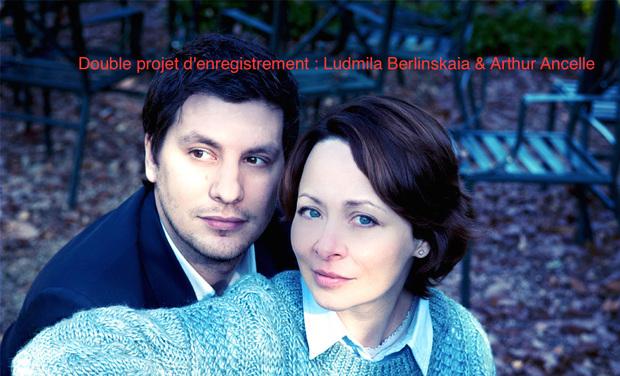 Visuel du projet Double projet d'enregistrement : Ludmila Berlinskaia & Arthur Ancelle