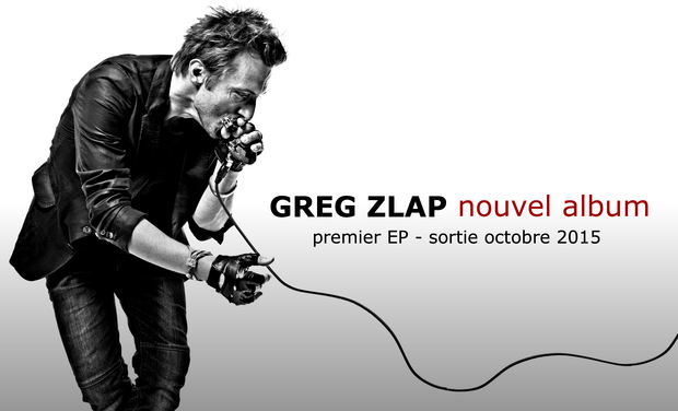 Large_greg_zlap_nouvel_album-1432385888-1432385902