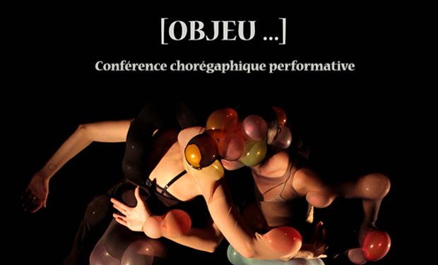 Visueel van project OBJEU  Conférence chorégraphique performative