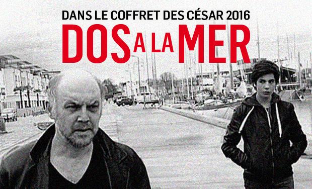 Visuel du projet Dos à la mer dans le coffret des César 2016