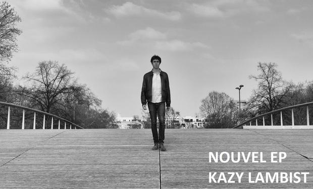 Visuel du projet Kazy Lambist - Nouvel EP