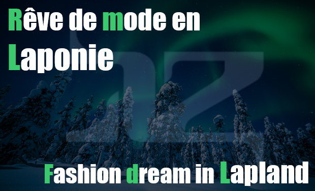 Project visual Adeline Ziliox : rêve de mode en Laponie / fashion dream in Lapland
