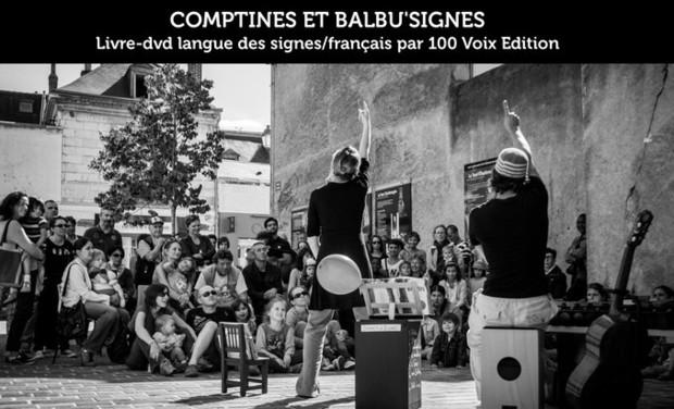 Visuel du projet Comptines et Balbu'Signes - livre-dvd LSF/français