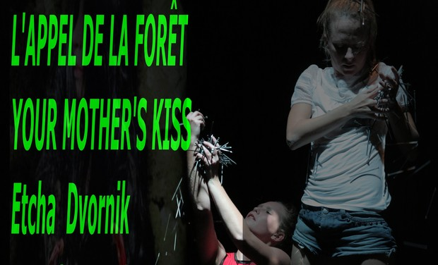 Visueel van project L'APPEL DE LA FORÊT , YOUR MOTHER'S KISS,KLIC GOZDA