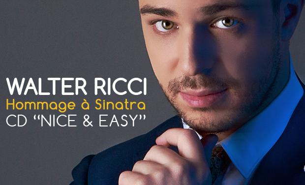 """Visuel du projet Premier CD de Walter Ricci en France: """"Nice&Easy"""" pour le centenaire de Sinatra ! !"""