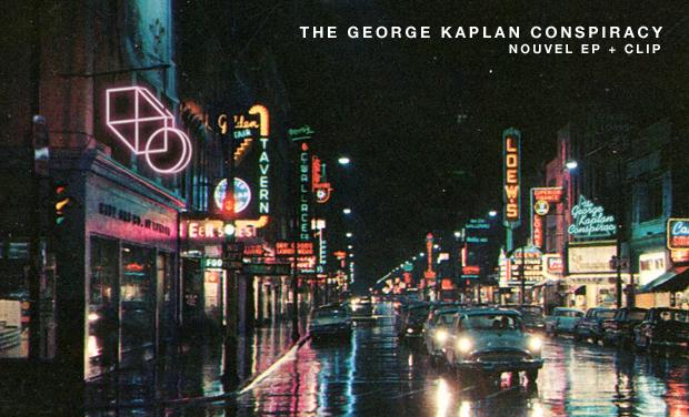 Visueel van project THE GEORGE KAPLAN CONSPIRACY - NOUVEL EP + CLIP