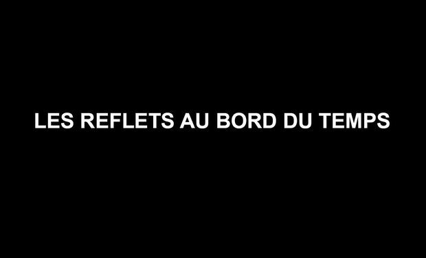 Large_les_reflets_au_bord_du_temps-1442167032-1442167046