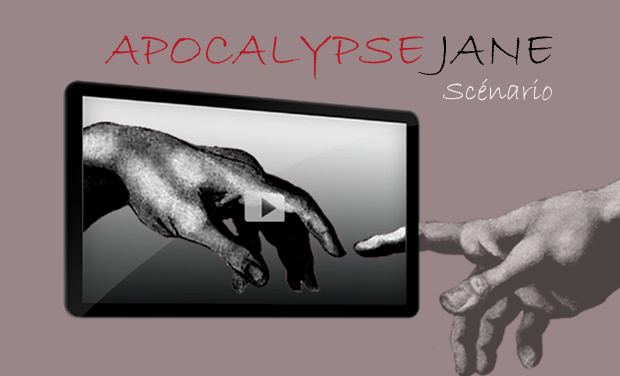 Project visual APOCALYPSE JANE SCENARIO