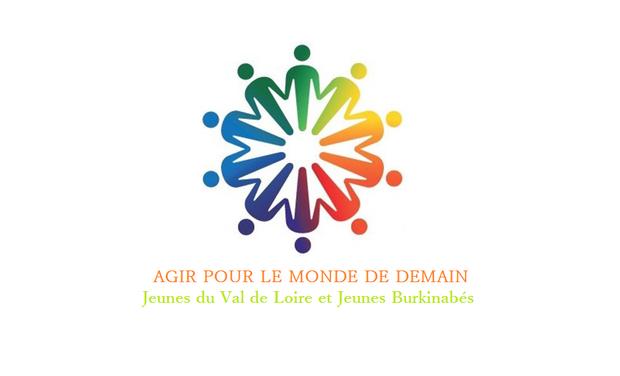 Visuel du projet Agir pour le monde de demain, Jeunes du Val de Loire et Jeunes Burkinabés