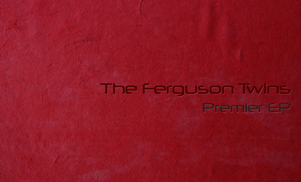 Visueel van project The Ferguson Twins - Premier EP / First Recording