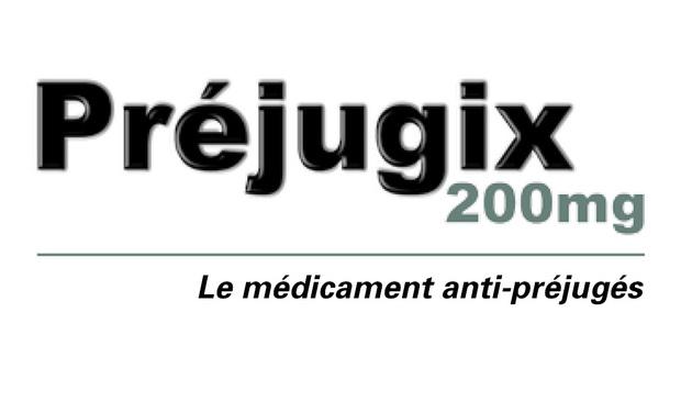 "Visuel du projet ""Préjugix 200 mg"", le médicament anti-préjugés"