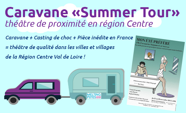 "Project visual Caravane ""Summer Tour"" : Théâtre en Région Centre"