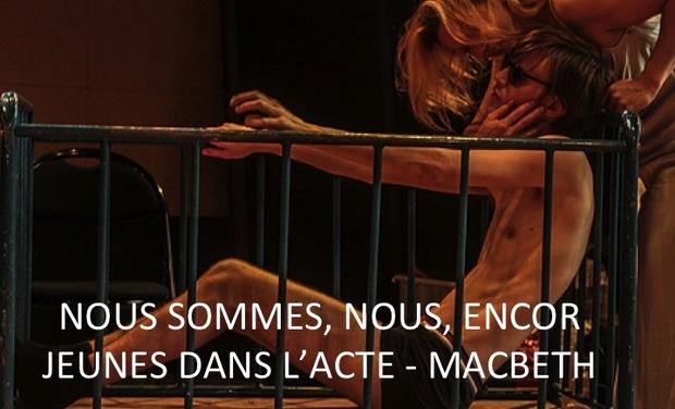 """Visuel du projet """"Nous sommes, nous, encore jeunes dans l'acte""""- Macbeth"""