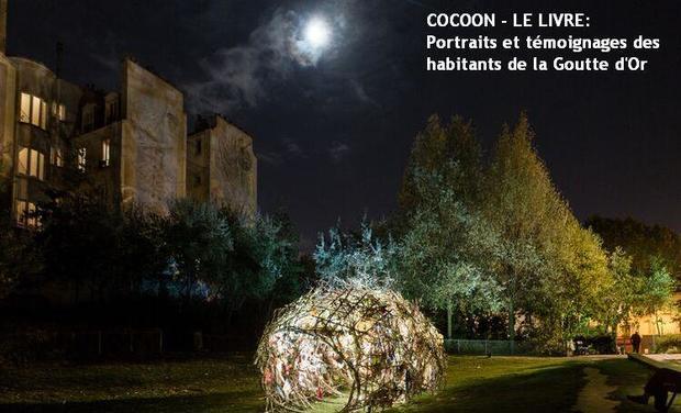 Large_cocoon__le_livre__portraits_et_t_moignages_des_habitants_de_la_goutte_d_or_2-1441715606-1441715666