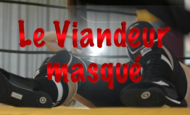 Project visual Le Viandeur masqué