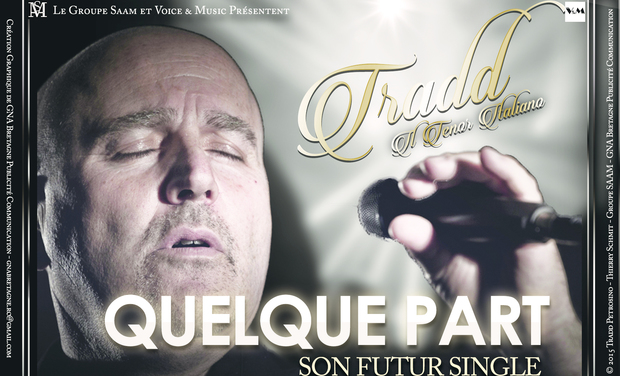 Project visual Tradd - Nouveau Single - Quelque part