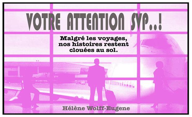Project visual Votre Attention S'il Vous Plait..!