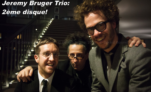 Project visual JEREMY BRUGER TRIO: 2ème disque