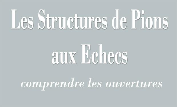 Visuel du projet Les Structures de Pions aux Echecs