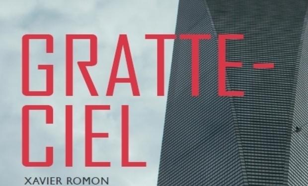 """Project visual """"Gratte-Ciel"""" un roman franco-chinois étonnant !"""