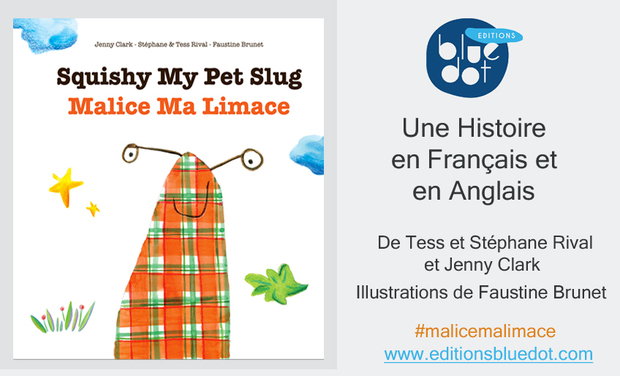 Visuel du projet Malice Ma Limace /Squishy My Pet Slug: Livre Jeunesse Bilingue