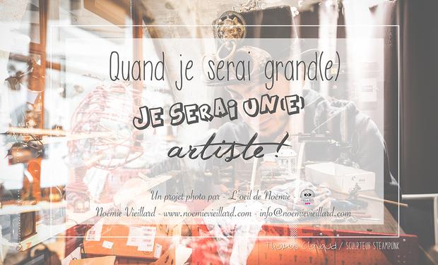 """Project visual """"Quand je serai grand(e), je serai un(e) artiste ..."""