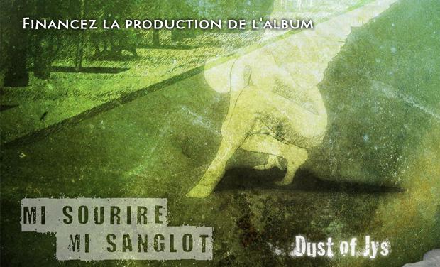 Visuel du projet Production CD Digipack - Mi Sourire Mi Sanglot - Dust Of Jys