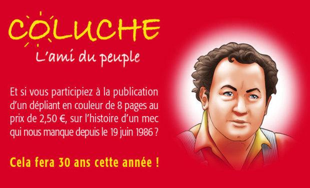 Visueel van project Aidez à publier un dépliant sur Coluche !