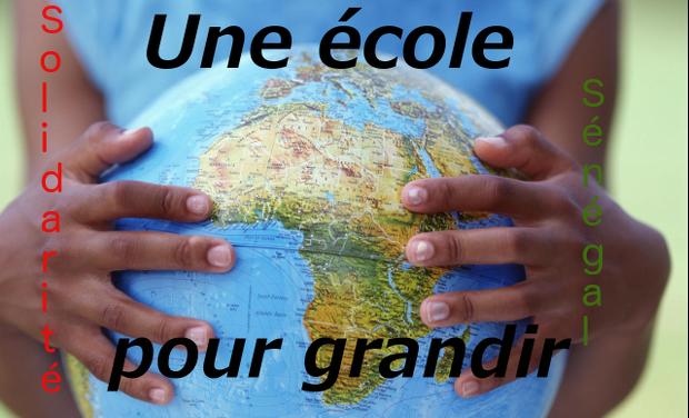 Visuel du projet Une école pour grandir : Sénégal