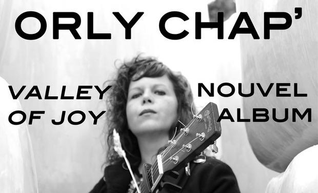 Visuel du projet ORLY CHAP' l 3ème ALBUM l Valley Of Joy
