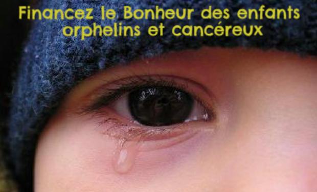 Visuel du projet Financez le Bonheur des orphelins et enfants cancéreux