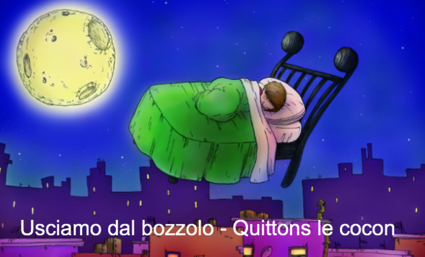 Project visual Usciamo dal bozzolo - Quittons le cocon
