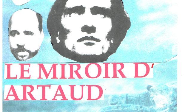 Visuel du projet LE MIROIR D'ARTAUD