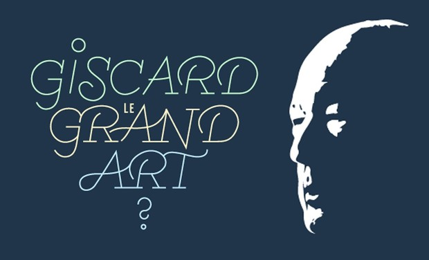 Project visual Giscard, le grand art?
