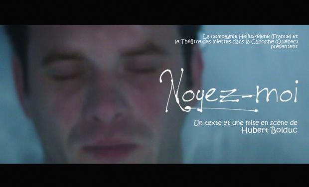Visuel du projet Noyez-moi