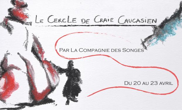 Visuel du projet Le Cercle de Craie Caucasien
