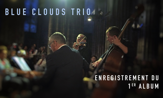 Visuel du projet Blue Clouds Trio - Enregistrement du 1er album